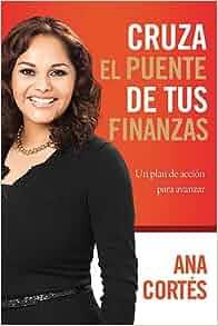 (Spanish Edition): Ana Cortes: 9781602559721: Amazon.com: Books