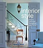 Interior Style: How to Use Color Throughout Your Home
