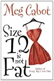 Meg Cabot Size 12 is Not Fat