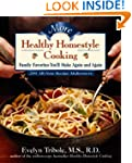More Healthy Homestyle Cooking: Famil...