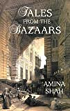 Tales from the Bazaars