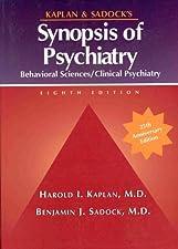 Kaplan and Sadocks Synopsis of Psychiatry by Sadock