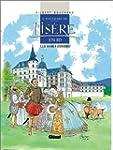 Histoire de l'Is�re en BD, tome 3