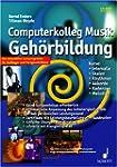 Computerkolleg Musik Geh�rbildung. CD...