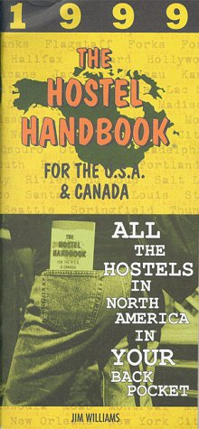 The Hostel Handbook for the USA and Canada (1999)