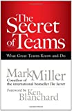 The Secret of Teams: What Great Teams Know and Do (BK Business)