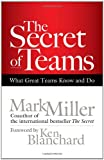 img - for The Secret of Teams: What Great Teams Know and Do book / textbook / text book