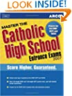 Master the Catholic HS EntranceExam 2007 (Peterson's Master the Catholic High School Entrance Examss)