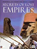 img - for '''SECRETS OF LOST EMPIRES'': RECONSTRUCTING THE GLORIES OF AGES PAST' book / textbook / text book