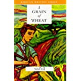 A Grain of Wheat (African Writers Series)by Ngugi wa Thiong'o