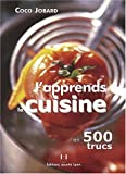 img - for J'apprends la cuisine en 500 trucs (French Edition) book / textbook / text book