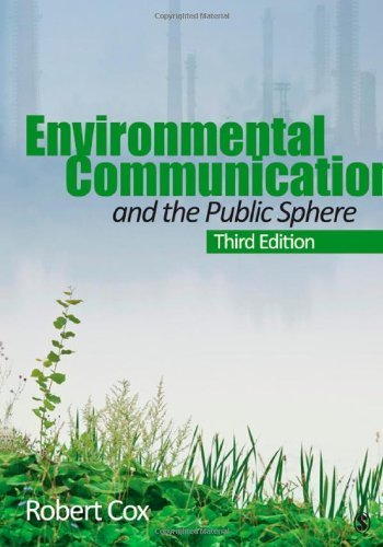 environmental-communication-and-the-public-sphere-written-by-j-robert-cox-2012-edition-third-edition