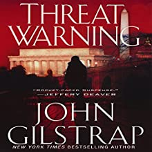 Threat Warning Audiobook by John Gilstrap Narrated by Basil Sands