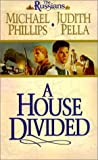 A House Divided (The Russians, Book 2) (0764224654) by Michael Phillips