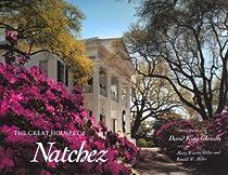 Read up on the historic sites around Natchez