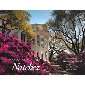 The Great Houses of Natchez