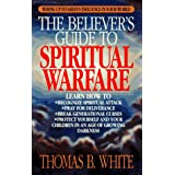 The Believer's Guide to Spiritual Warfare ~ Thomas B. White