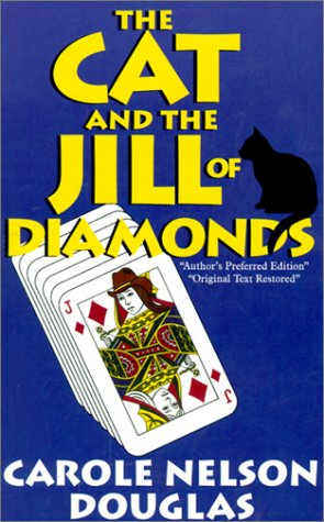 The Cat and the Jill of Diamonds (Five Star First Edition Mystery)