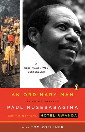 An Ordinary Man: An Autobiography, Paul Rusesabagina, Tom Zoellner