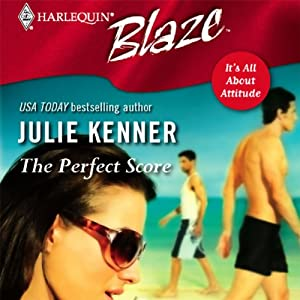 The Perfect Score | [Julie Kenner]