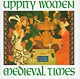 Uppity Women of Medieval Times (1567312500) by Leon, Vicki