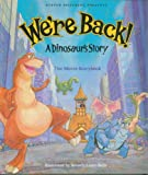 We're Back a Dinosaur's Story (0517565994) by Talbott, Hudson