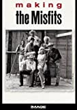 """Making """"The Misfits"""""""