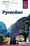 Reise Know-How Pyrenäen: Reiseführer für individuelles Entdecken