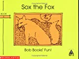 Sox the fox (Bob books) (043914504X) by Maslen, Bobby Lynn