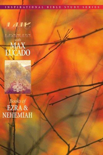 Books of Ezra & Nehemiah (Life Lessons with Max Lucado)