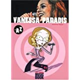 Vanessa Paradis de A à Z (Biographie)
