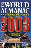 The World Almanac and Book of Facts 2003 (0886878829) by Ken Park