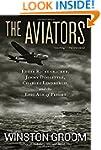 The Aviators: Eddie Rickenbacker, Jim...