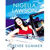 Forever Summerby Nigella Lawson