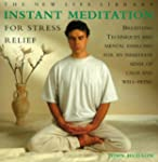 Instant Meditation for Stress Relief:...