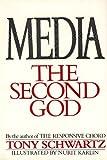 Media : The Second God