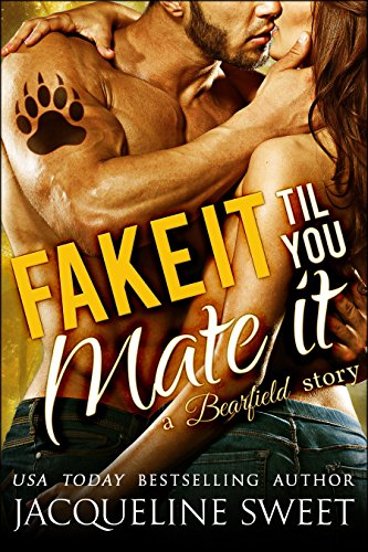 Fake It Til You Mate It (a Paranormal BBW Bear Shifter Romance) (Bearfield Book 5) (Sweet Bear compare prices)
