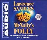 Lawrence Sanders: McNallys Folly: An Archy McNally Novel (Archy McNally Novels)