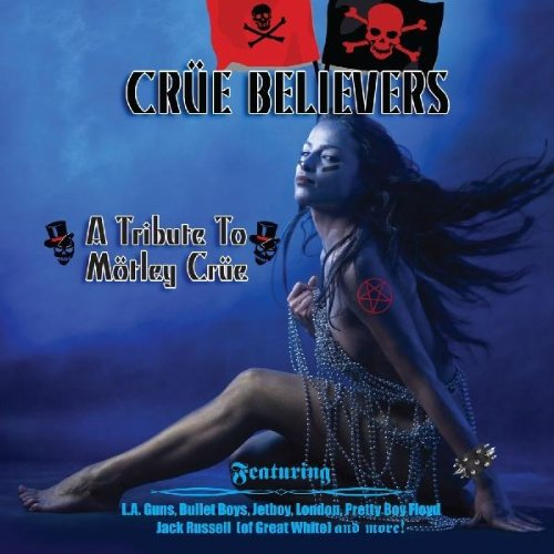 Various Artists - Crue Believers: A Tribute to Motley Crue - Zortam Music