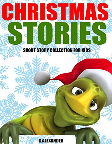 Sharlene Alexander - Christmas Stories: Short Stories for Kids (Christmas Jokes and FREE Extras Included) (HUGE Christmas Story Book Collection) (English Edition)