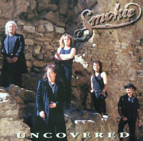 SMOKIE - Uncovered - Zortam Music