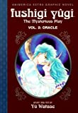Fushigi Yugi, Vol. 2 (1st Edition): Oracle