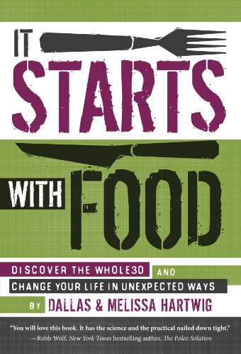 51D1H9N8rfL Review of It Starts With Food by Dallas and Melissa Hartwig