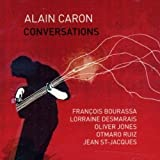 Conversations by Caron, Alain (2007-10-02)