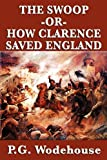 P.G. Wodehouse The Swoop -or- How Clarence Saved England