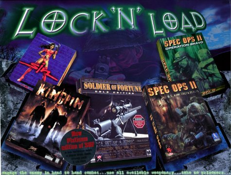Lock n' Load (Soldier of Fortune, Kingpin, Sin, Soldier of Fortune Gold, Spec Ops II)