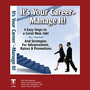 It's Your Career - Manage It! | [David Jon Bowman]