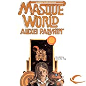 Masque World: Anthony Villiers, Book 3 | [Alexei Panshin]