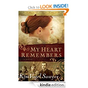My Heart Remembers (My Heart Remembers Book #1