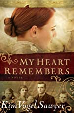 My Heart Remembers (My Heart Remembers Book #1)